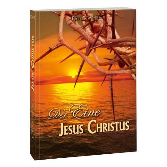 Der Eine: Jesus Christus