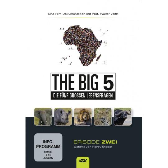 THE BIG 5, Die fünf grossen Lebensfragen