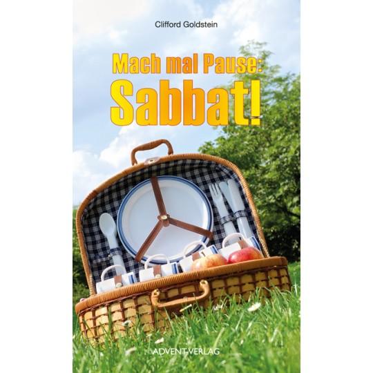Mach mal Pause: Sabbat!
