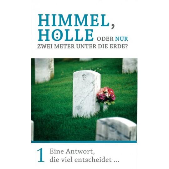 Minibuch 1: Himmel, Hölle oder ...