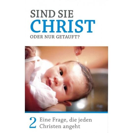 Minibuch 2: Sind sie Christ oder nur getauft?
