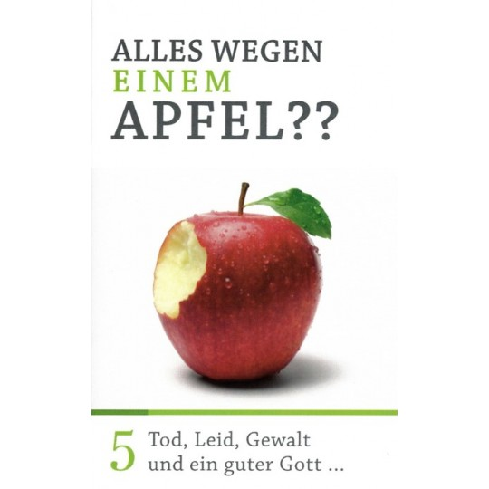 Minibuch 5: Alles wegen einem Apfel?