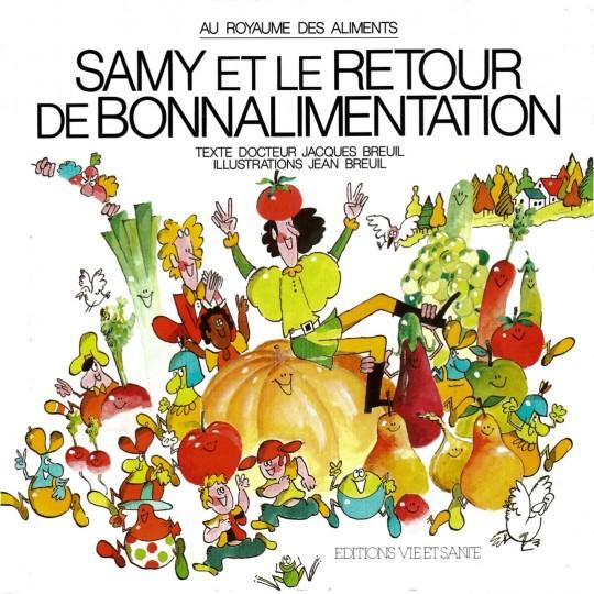 Samy 4: Retour de bonnalimentation