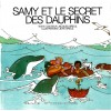 Samy 5: Et le secret des dauphins