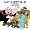 Samy 8: Et Mamy Bleu: Gaspillage