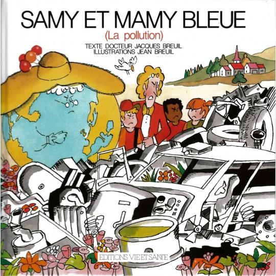 Samy 7: Et Mamy Bleu: Pollution