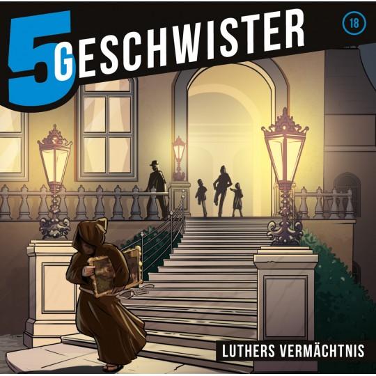 5 Geschwister - Luthers Vermächtnis, Folge 18