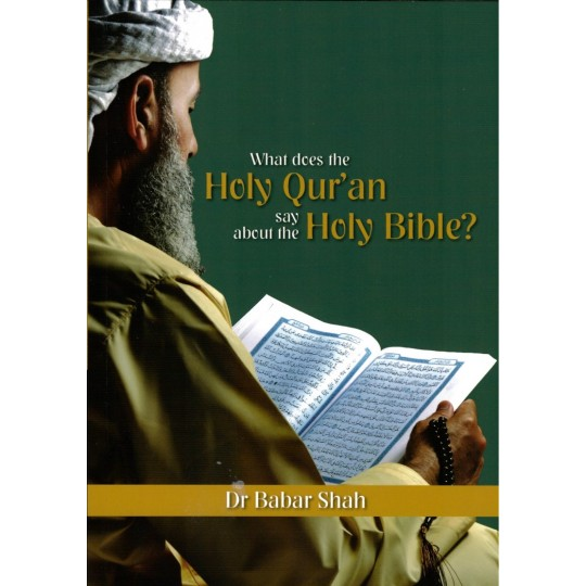 What does the Qur'an say about the Bible?