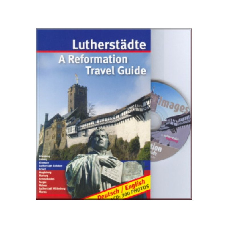 Lutherstädte, A Reformation Travel Guide