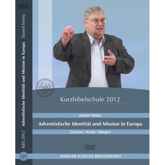 Adventistische Identität und Mission in Europa