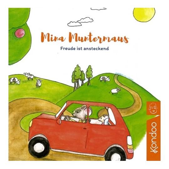 Mina Muntermaus: Freude ist ansteckend