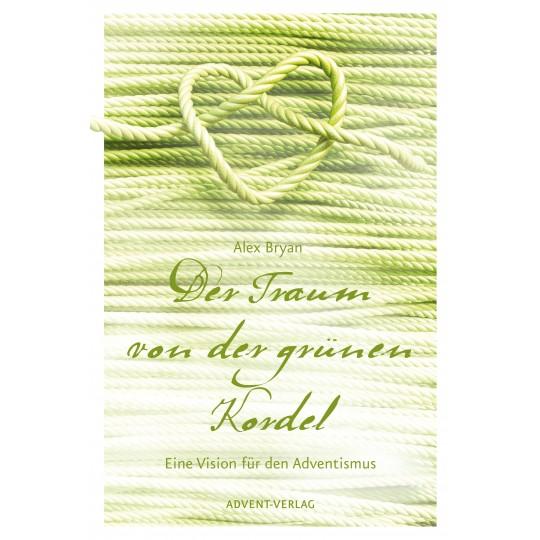 Der Traum von der grünen Kordel
