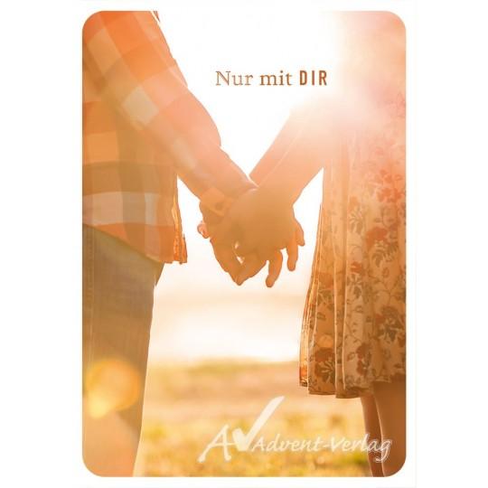 Nur mit Dir