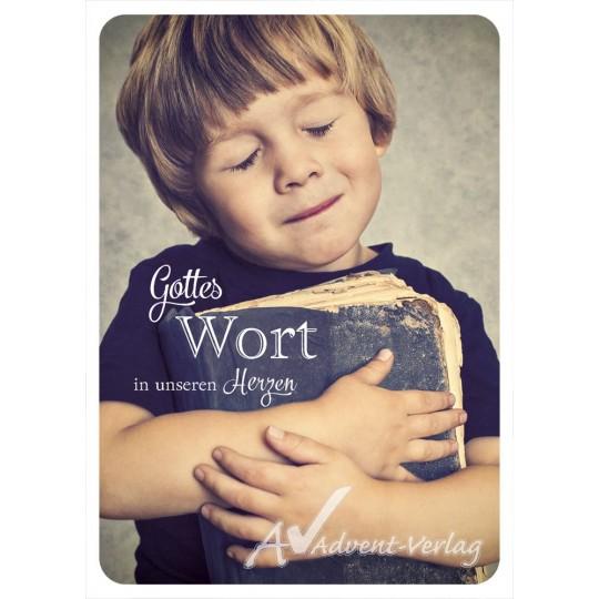 Gottes Wort in unseren Herzen
