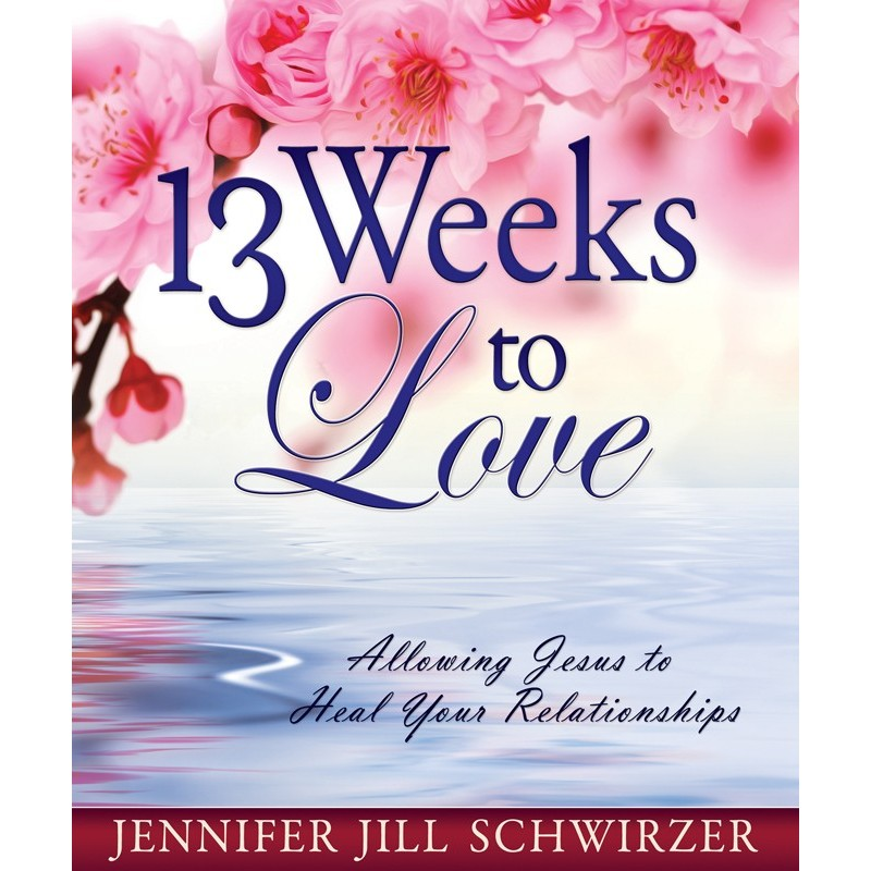 13 Weeks to Love