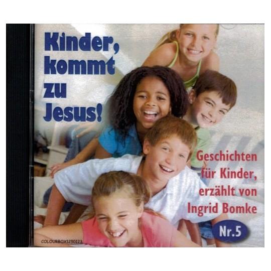 Kinder, kommt zu Jesus! Nr. 5