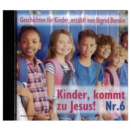 Kinder, kommt zu Jesus! Nr. 6