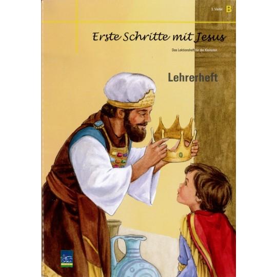 """Studienheft """"Erste Schritte mit Jesus"""", Zyklus B, 3. Viertel, Lehrer"""