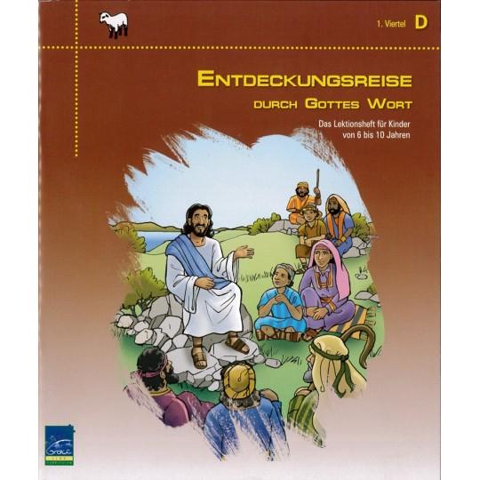 """Studienheft """"Entdeckungsreise durch Gottes Wort"""", Zyklus D, 1. Viertel, Teilnehmer"""