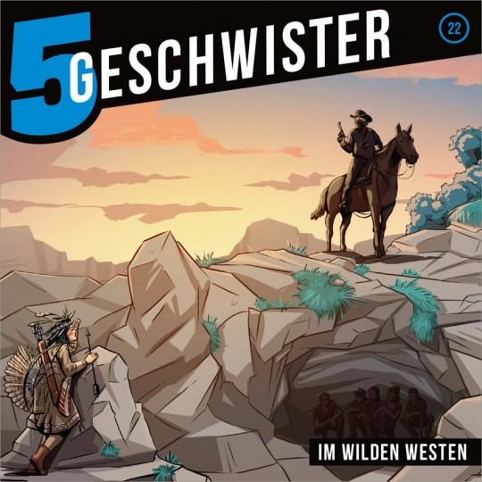 5 Geschwister - im wilden Westen, Folge 22