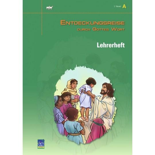 """Studienheft """"Entdeckungsreise durch Gottes Wort"""", Zyklus A, 1. Viertel, Lehrer"""