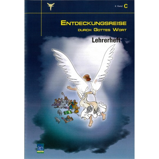 """Studienheft """"Entdeckungsreise durch Gottes Wort"""", Zyklus C, 4. Viertel, Lehrer"""