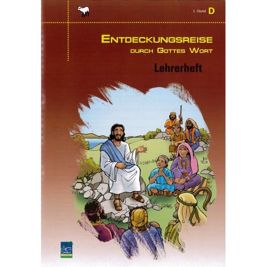 """Studienheft """"Entdeckungsreise durch Gottes Wort"""", Zyklus D, 1. Viertel, Lehrer"""