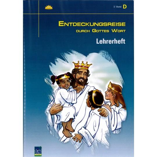 """Studienheft """"Entdeckungsreise durch Gottes Wort"""", Zyklus D, 2. Viertel, Lehrer"""