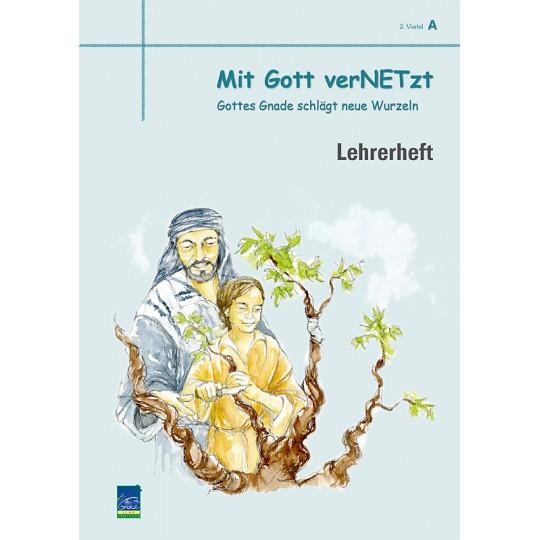"""Studienheft """"Mit Gott verNETzt"""", Zyklus A, 2. Viertel, Lehrer"""