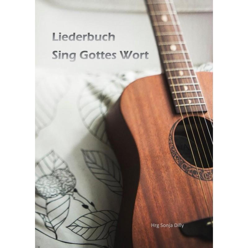 Sing Gottes Wort
