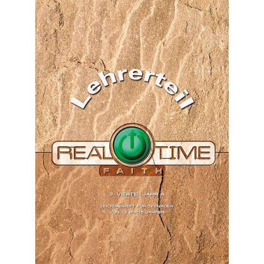 "Studienheft ""Real Time Faith"", Zyklus A, 3. Viertel, Lehrer"