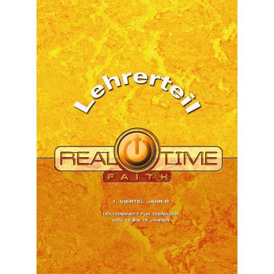 "Studienheft ""Real Time Faith"", Zyklus B, 1. Viertel, Lehrer"