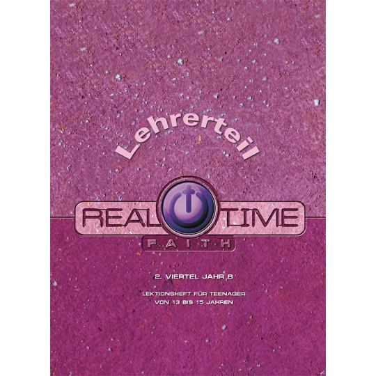 "Studienheft ""Real Time Faith"", Zyklus B, 2. Viertel, Lehrer"
