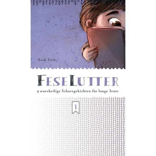 Limm & Nies 1: FeseLutter