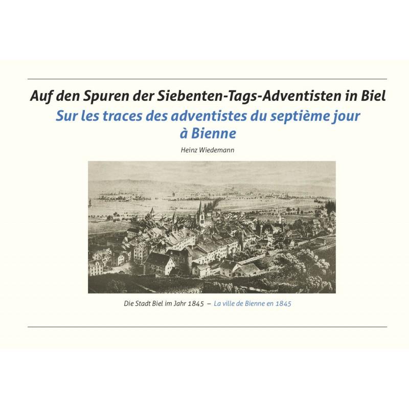 Auf den Spuren der Siebenten-Tags-Adventisten in Biel