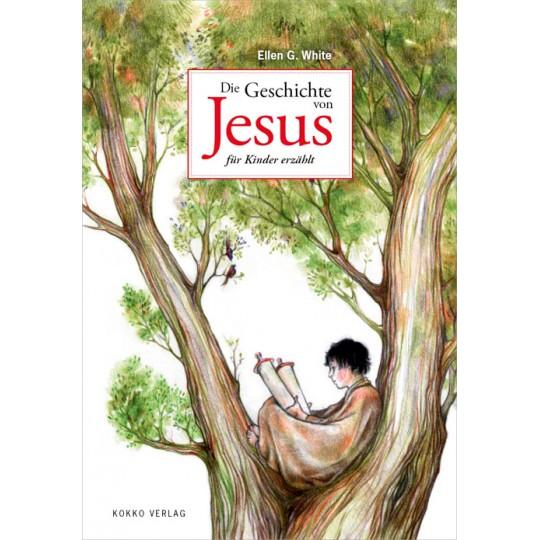Die Geschichte von Jesus für Kinder erzählt