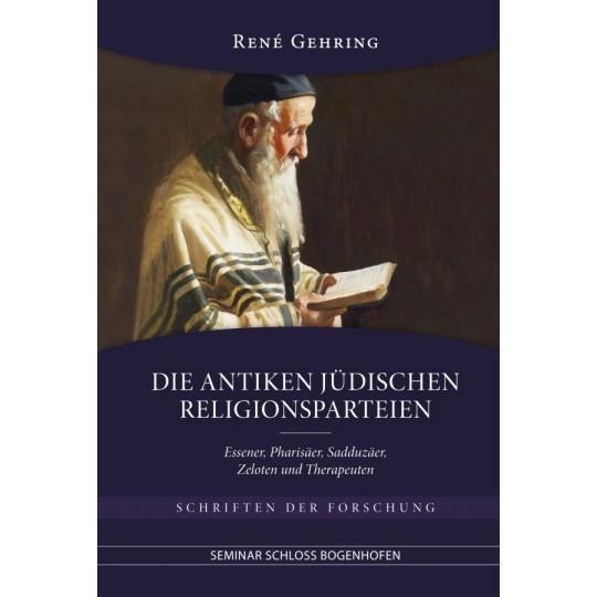 Die antiken jüdischen Religionsparteien