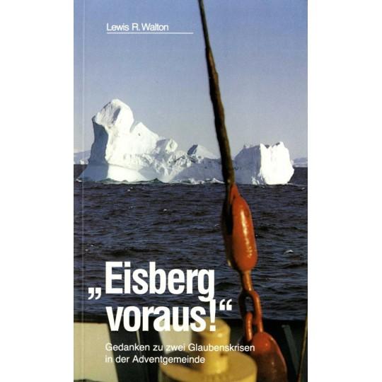 """""""Eisberg voraus!"""""""