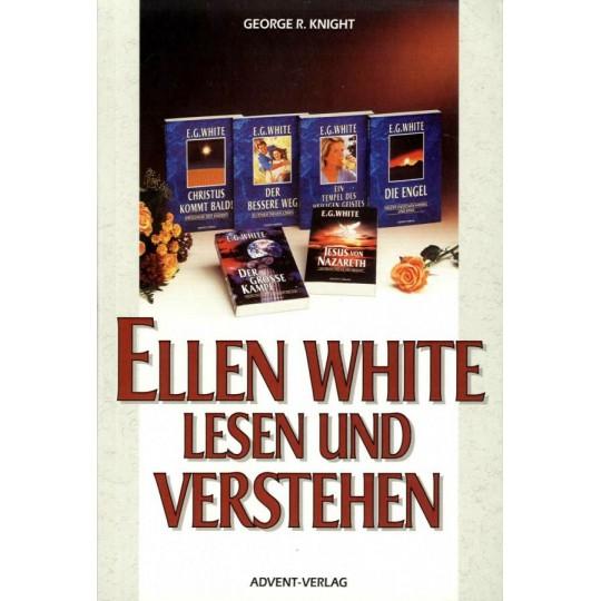 Ellen White lesen und verstehen