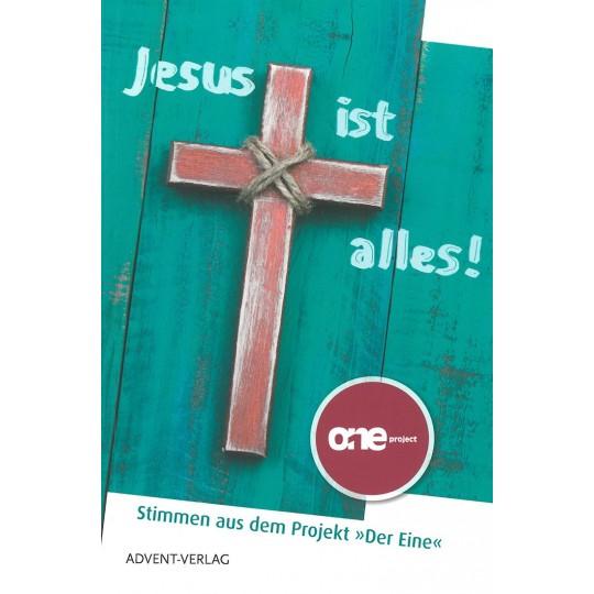 Jesus ist alles