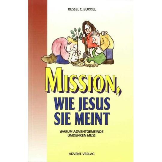 Mission, wie Jesus sie meint
