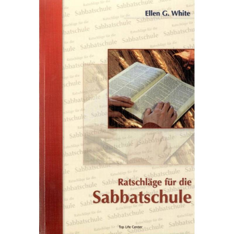 Ratschläge für die Sabbatschule